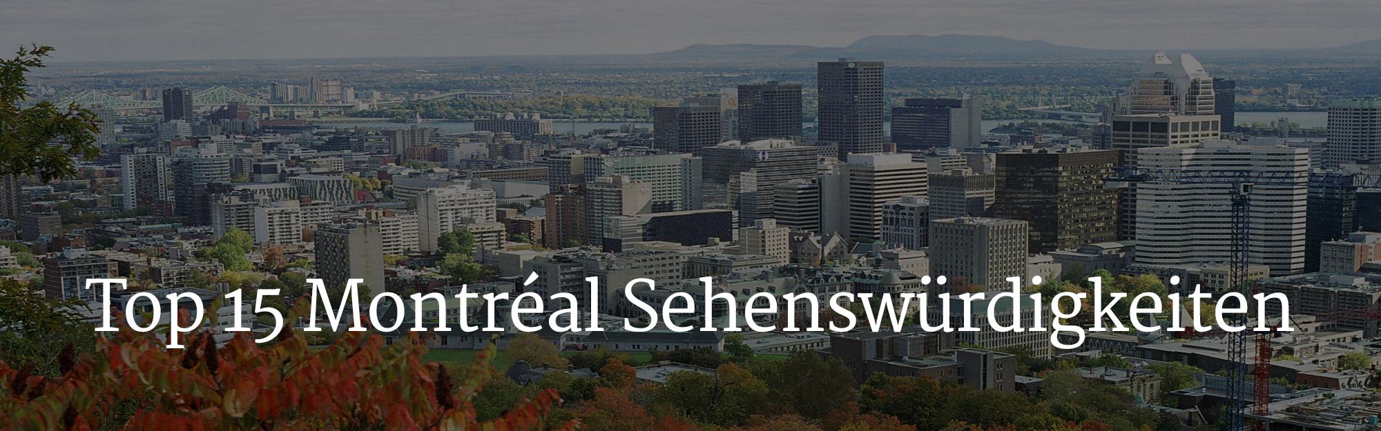 Top 15 Montréal Sehenswürdigkeiten